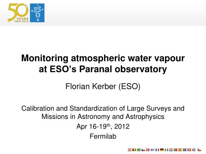 monitoring atmospheric water vapour at eso s paranal observatory n.