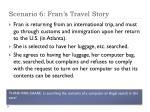 scenario 6 fran s travel story