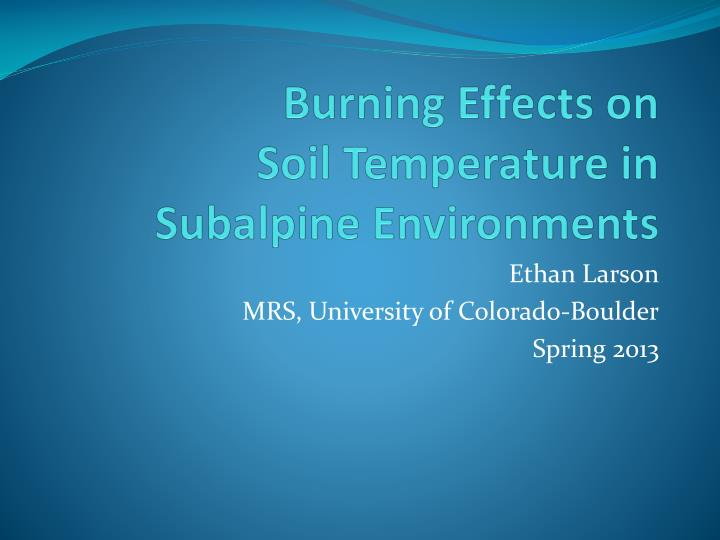 burning effects on soil temperature in subalpine environments n.