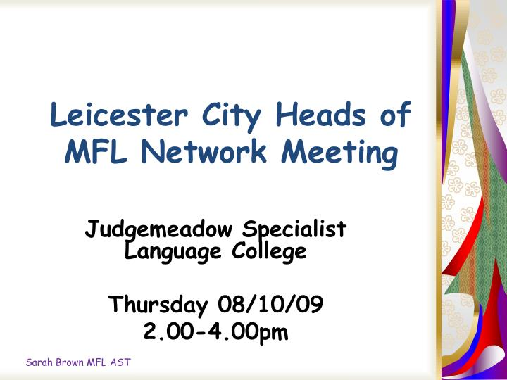 leicester city heads of mfl network meeting n.