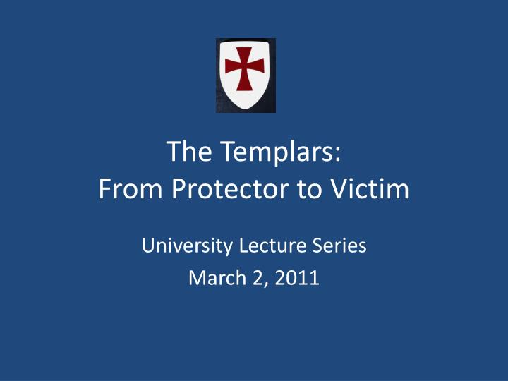 the templars from protector to victim n.