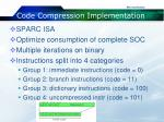 code compression implementation