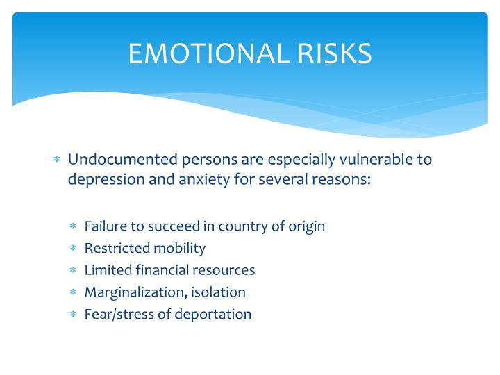 EMOTIONAL RISKS