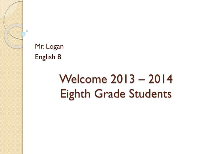 welcome 2013 2014 eighth grade students n.