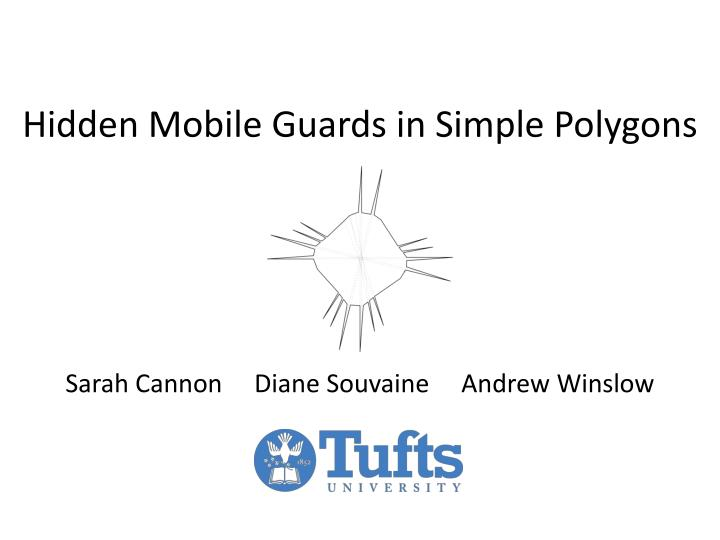 hidden mobile guards in simple polygons n.