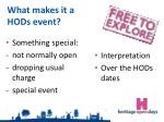 what makes it a hods event