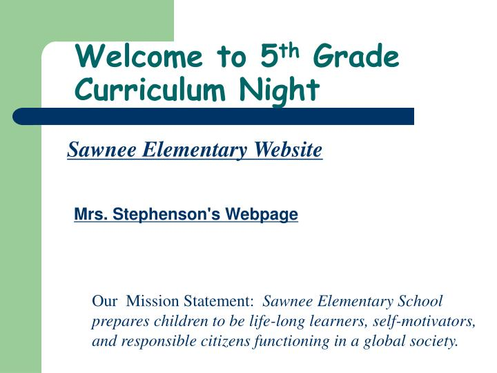 welcome to 5 th grade curriculum night n.