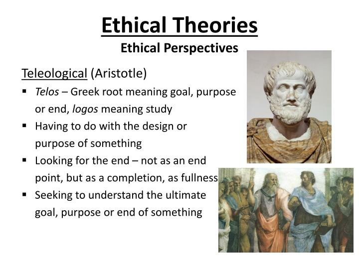 Ethical theories ethical perspectives