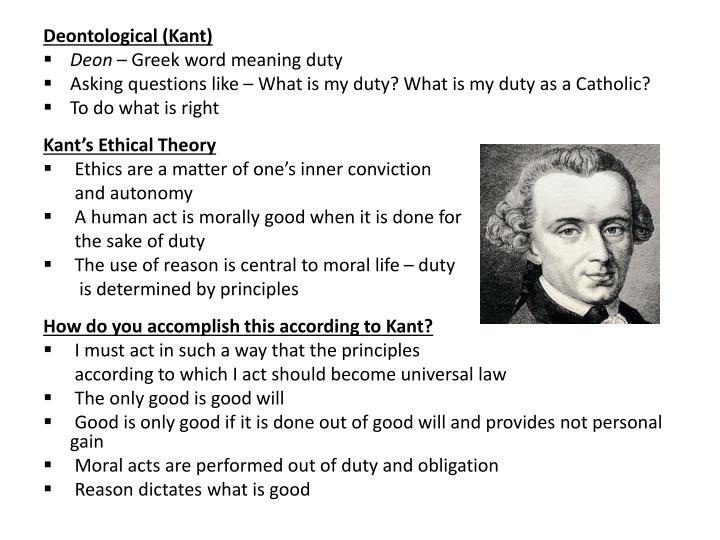Deontological (Kant)