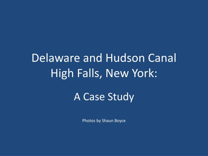 delaware and hudson canal high falls new york n.