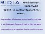 9 rda is a content standard this means