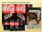 heavily processed food awareness
