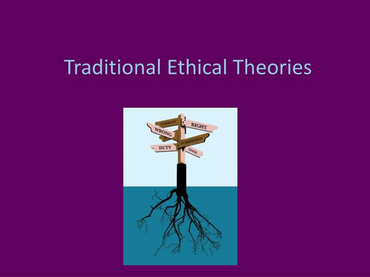 traditional ethical theories n.