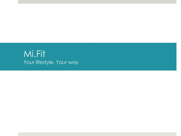 mi fit your lifestyle your way n.