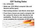 cdt testing dates