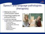 speech and language pathologists therapists