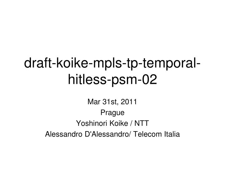 draft koike mpls tp temporal hitless psm 02 n.