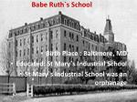 babe ruth s school
