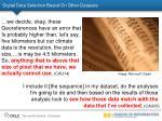 digital data selection based on other datasets
