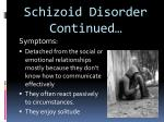 schizoid disorder continued