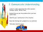 2 communicate understanding