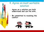 4 agree on most workable solution