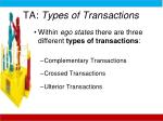 ta types of transactions