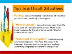 tips in difficult situations