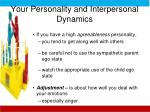 your personality and interpersonal dynamics1