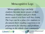 metacognitive logs