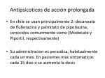 antipsicoticos de acci n prolongada1