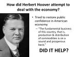 how did herbert hoover attempt to deal with the economy