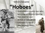 others became hoboes