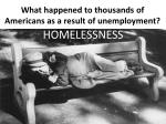 what happened to thousands of americans as a result of unemployment