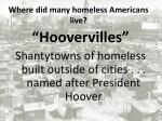 where did many homeless americans live