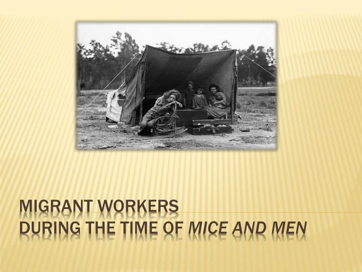 migrant workers during the time of mice and men n.