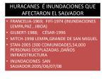huracanes inundaciones que afectaron el salvador