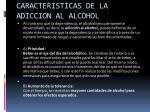 caracteristicas de la adiccion al alcohol