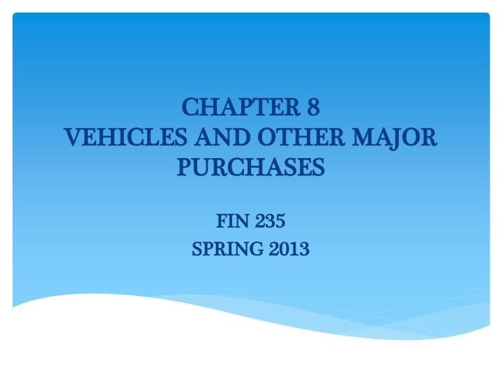 chapter 8 vehicles and other major purchases n.