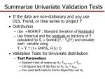 summarize univariate validation tests2