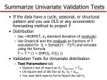 summarize univariate validation tests3