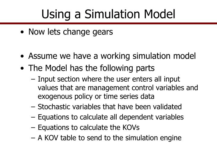 Using a Simulation Model