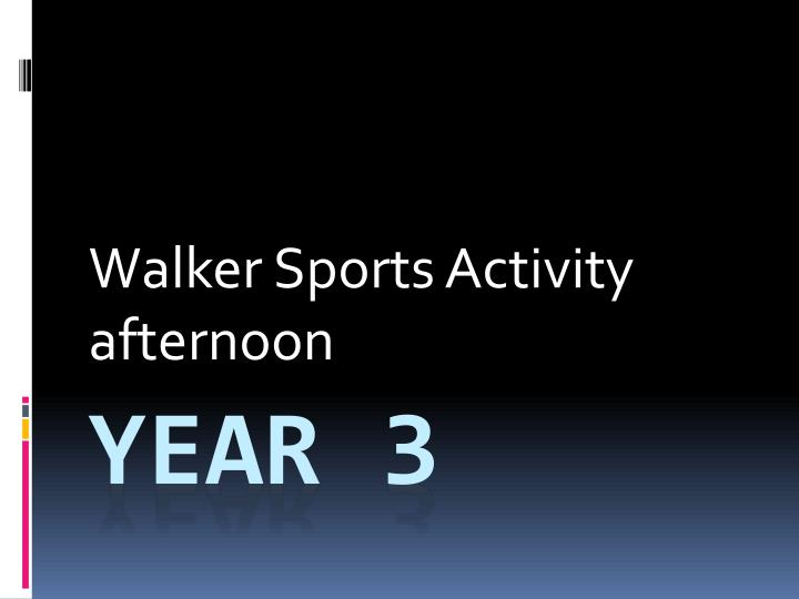 walker sports activity afternoon n.