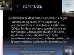 1 parkinson