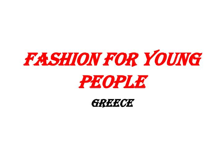 fashion for young people n.