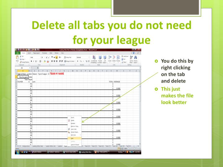 Delete all tabs you do not need for your league