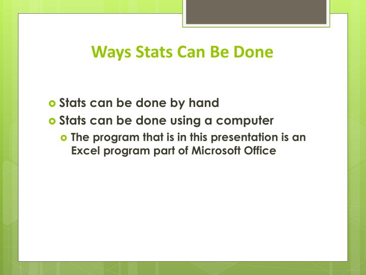 Ways stats can be done