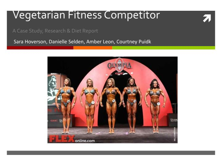 vegetarian fitness competitor a case study research diet report n.