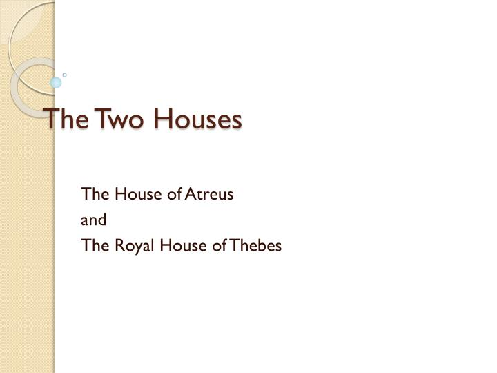 the two houses n.