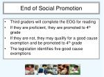 end of social promotion